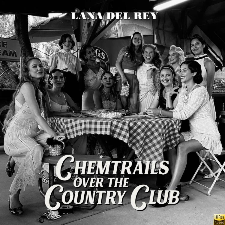 Lana Del Rey - 《Chemtrails Over The Country Club》2021[Hi-Res MQA]