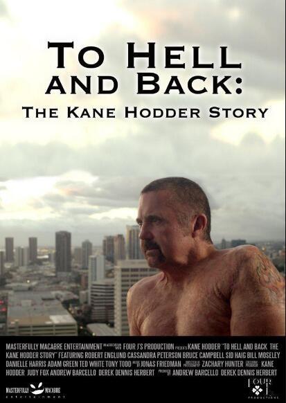 穿梭地狱:凯恩·霍德尔的故事海报